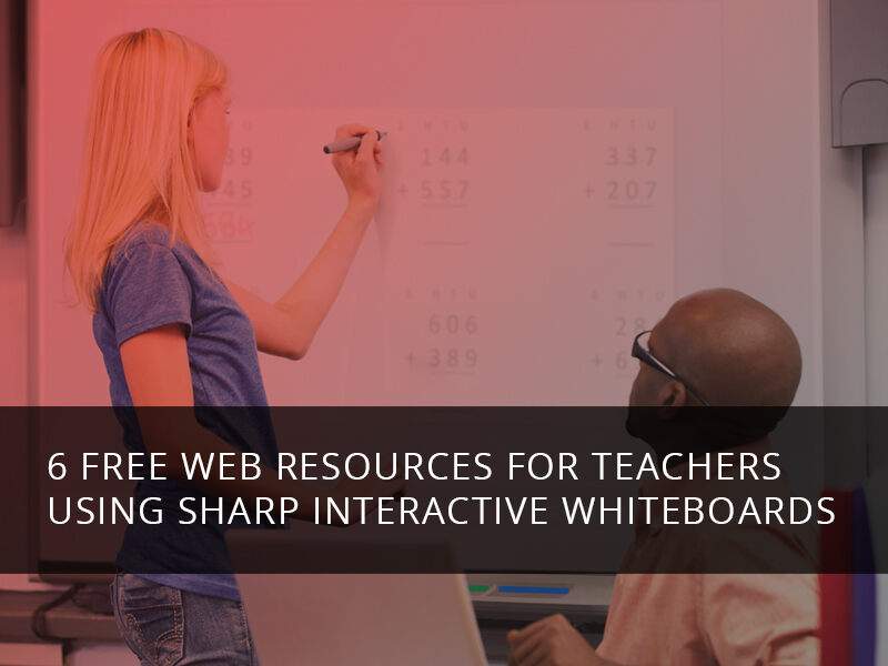 6 Free Web Resources For Teachers Using Sharp Interactive Whiteboards SmileBPI